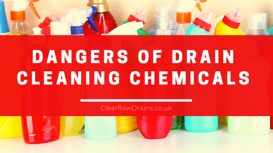 dangers of drain cleaning chemicals